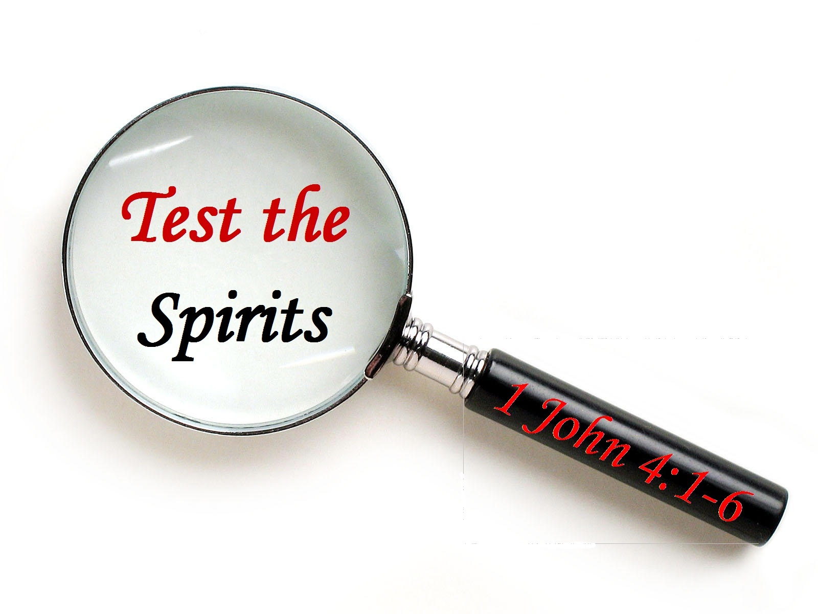 test the spirits